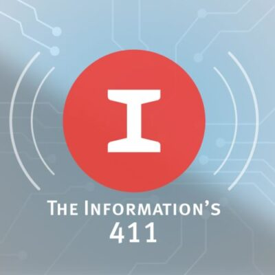 The Information's 411 — The Appiest Place on Earth